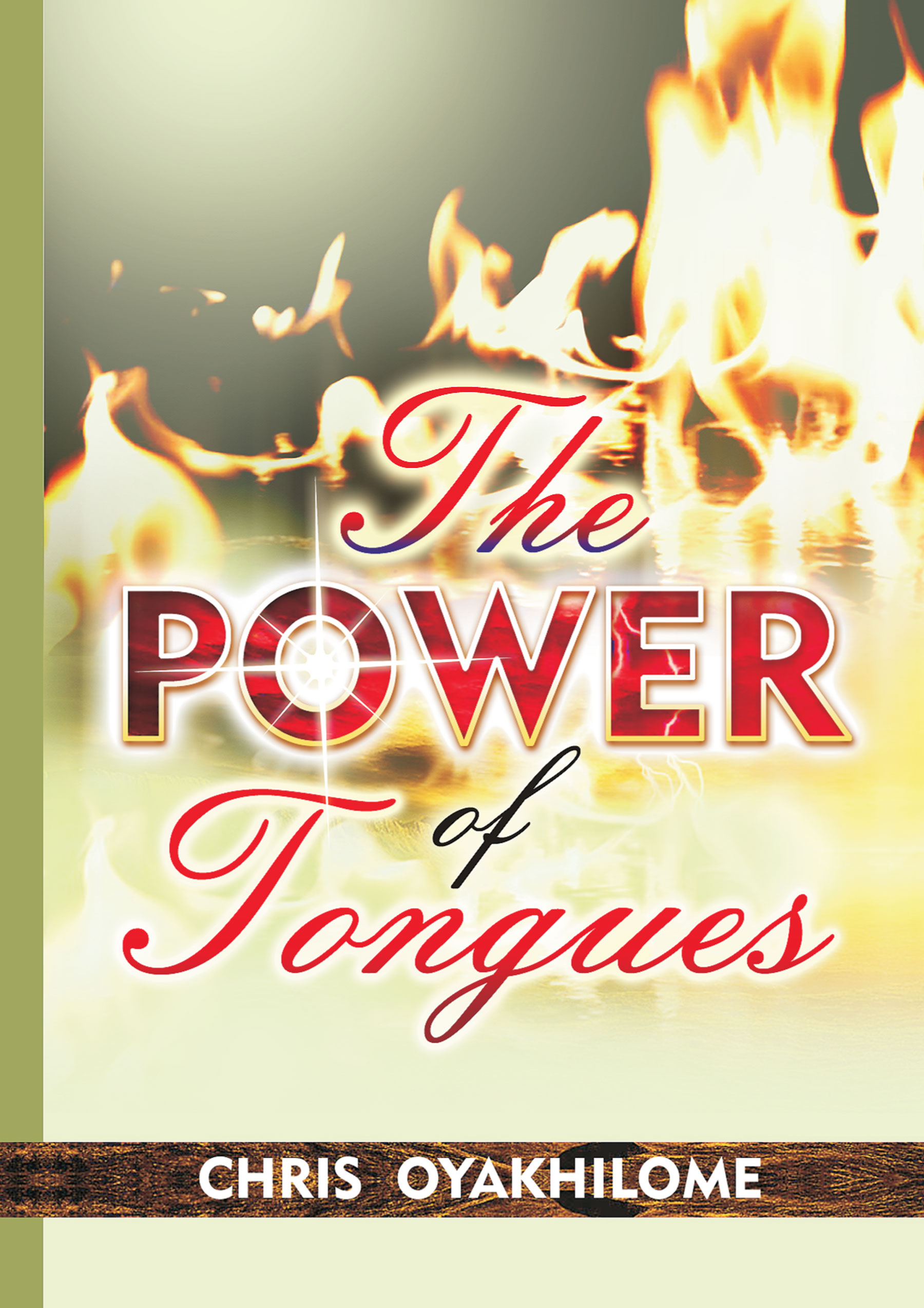 Smashwords The Power Of Tongues A Book By Pastor Chris Oyakhilome Phd