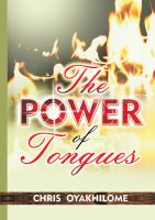 Pastor Chris Oyakhilome PhD - The Power Of Tongues