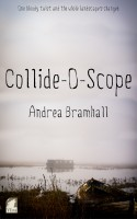 Andrea Bramhall - Collide-O-Scope