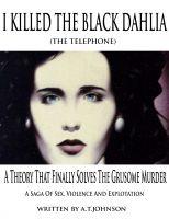 Anthony Johnson - I Killed The Black Dahlia (The Telephone)