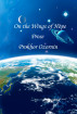 On the Wings of Hope: Early Prose by Prokhor Ozornin