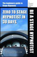 John Cressman - Zero to Stage Hypnotist in 30 Days