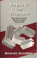 Richard Davidson - Forgive Us Our Trespasses