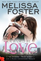 Melissa Foster - Chased by Love: Trish Ryder (Love in Bloom: The Ryders Book 3)