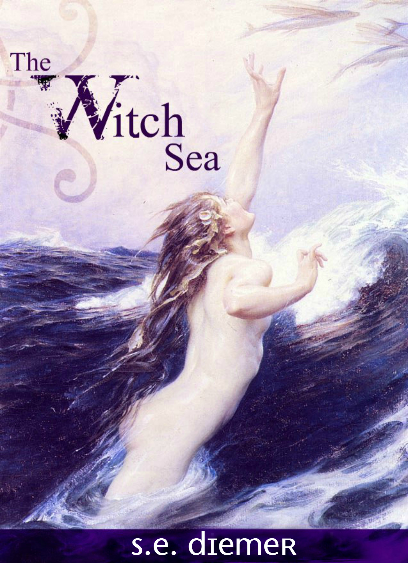 The Witch Sea By Se Diemer