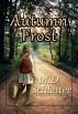 Autumn Frost by M.D. Schlatter