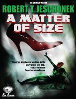 Robert Jeschonek - A Matter of Size