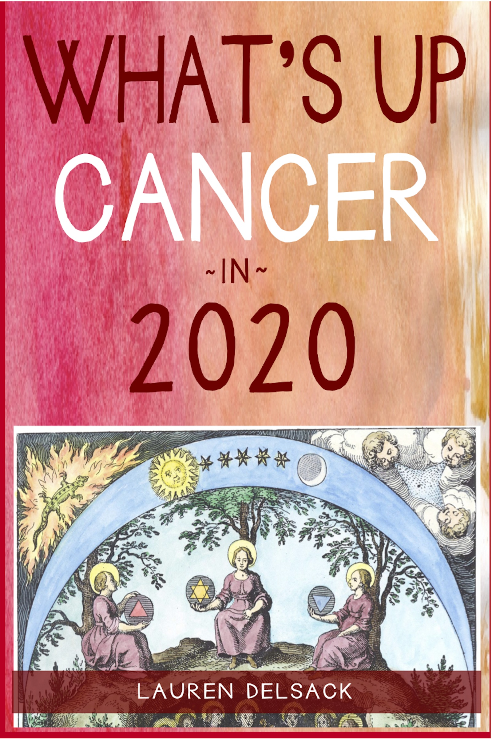 What's Up Cancer in 2020, an Ebook by Lauren Delsack