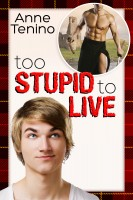 Anne Tenino - Too Stupid to Live