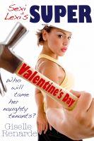 Giselle Renarde - Sexi Lexi's Super Valentine's Day