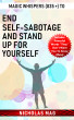 Magic Whispers (835 +) to End Self-Sabotage and Stand Up for Yourself by Nicholas Mag