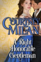 Courtney Milan - A Right Honorable Gentleman
