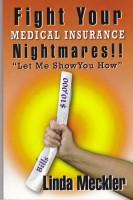 Linda Meckler - Fight Your Medical Insurance Nightmares