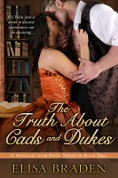 Elisa Braden - The Truth About Cads and Dukes