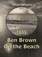 William Bertram - 1809 Ben Brown On the Beach