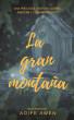 La gran montaña by Aoife Awen