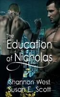 Shannon West - The Education of Nicholas