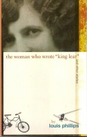 Louis Phillips - The Woman Who Wrote King Lear and other stories
