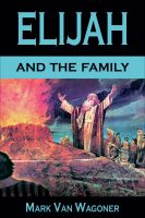 Cover for 'Elijah And The Family'