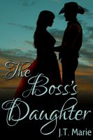 J.T. Marie - The Boss's Daughter