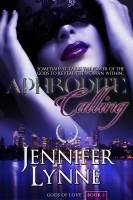 Jennifer Lynne - Aphrodite Calling