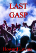 Last Gasp by Howard Levine