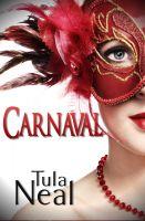 Tula Neal - Carnaval