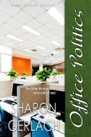 Sharon Gerlach - Office Politics