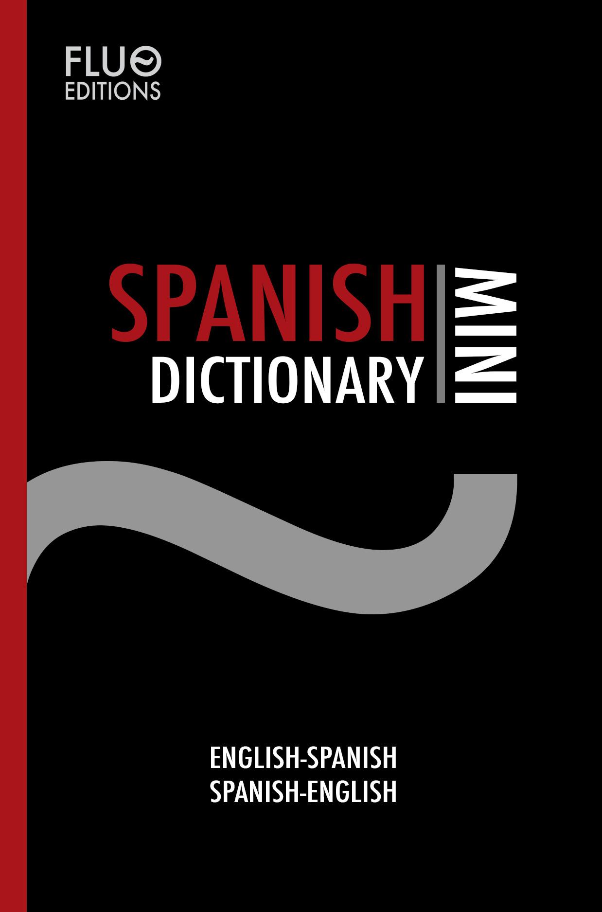 Spanish Mini Dictionary, an Ebook by drkameleon