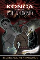 Cover for 'Konga and the Path to Divinity'
