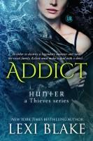 Lexi Blake - Addict, Hunter: a Thieves Series, Book 2