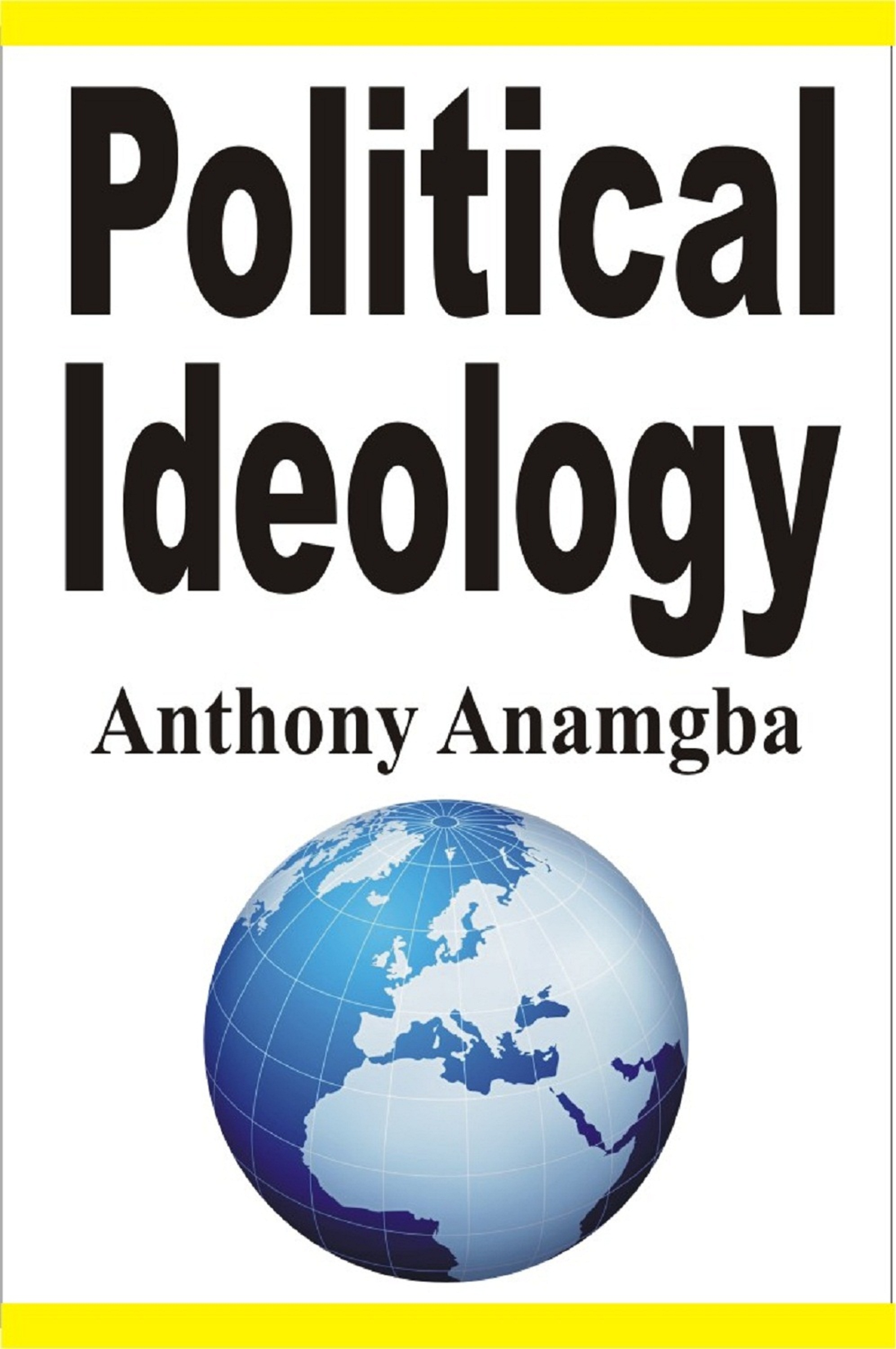 political ideology a book by anthony anamgba readers