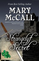 Mary McCall - Strangclyf Secret