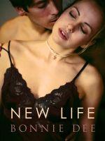 Bonnie Dee - New Life