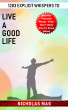 1283 Explicit Whispers to Live a Good Life by Nicholas Mag