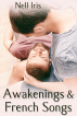 Awakenings and French Songs by Nell Iris