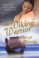 Cheryl Alldredge - Her Viking Warrior