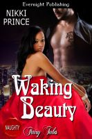 Nikki Prince - Waking Beauty