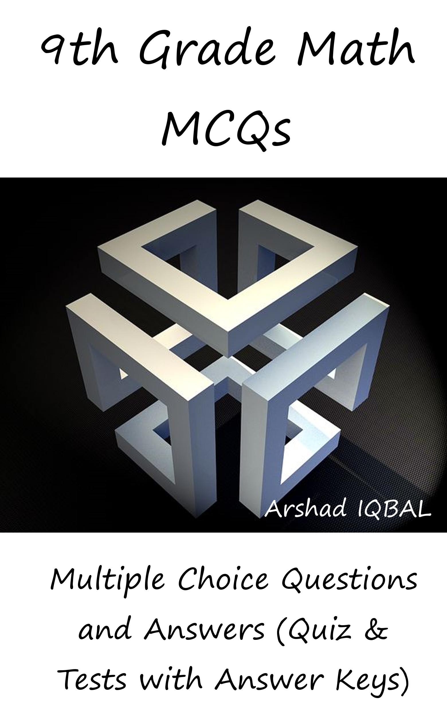 9th Grade Math MCQs: Multiple Choice Questions and Answers (Quiz & Tests  with Answer Keys), an Ebook by Arshad Iqbal