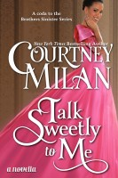 Courtney Milan - Talk Sweetly to Me