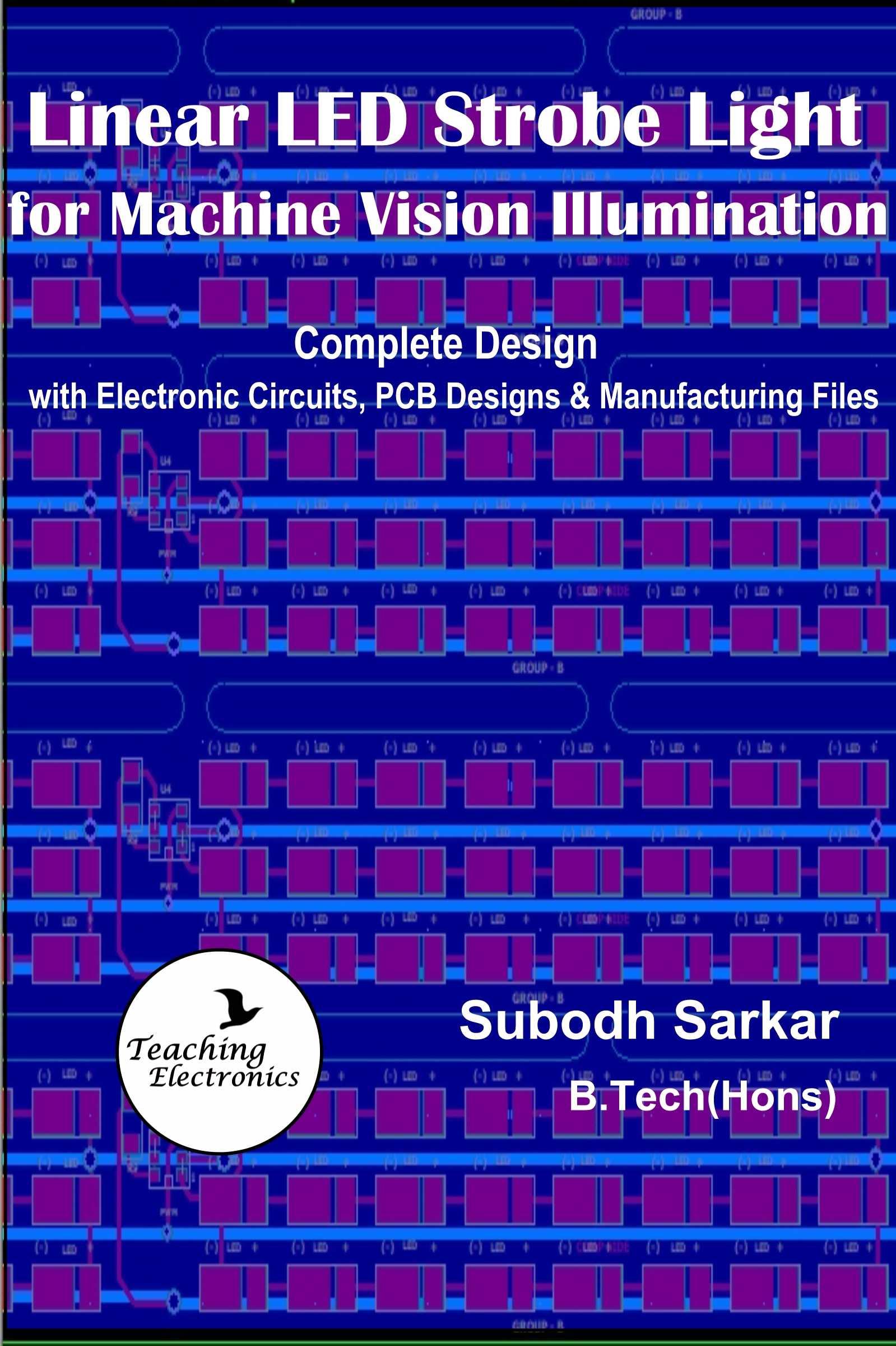 Smashwords Linear Led Strobe Light For Machine Vision Illumination Electronic Circuit Book