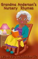 Leonard Anderson Jr - Grandma Anderson's Nursery Rhymes