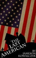 Cover for 'The Last American'