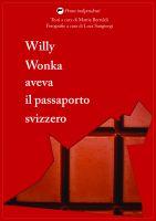 Willy Wonka aveva il passaporto svizzero
