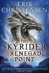 The Skyrider of Renegade Point by Erik Christensen