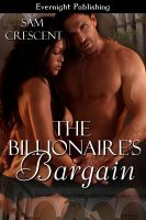 Sam Crescent - The Billionaire's Bargain