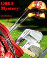Robert R Anderson - GOLF Mystery