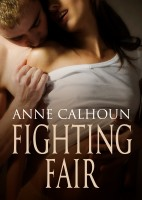 Anne Calhoun - Fighting Fair