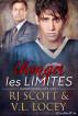 Changer Les Limites by RJ Scott & V.L. Locey