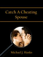 Cover for 'Catch A Cheating Spouse'